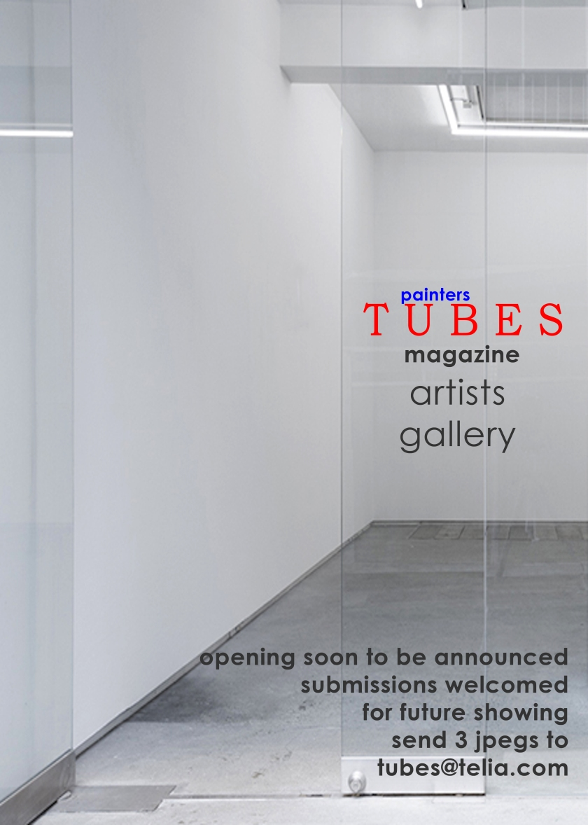 painters Tubes magazine, new Artists Gallery opening